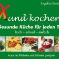 Büchertipp, Xund Kochen, A. Kirchmaier
